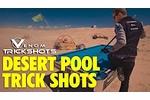 Florian Kohler - Venom Trick Shots - Desert Pool Trick Shots
